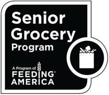 SENIOR GROCERY PROGRAM A PROGRAM OF FEEDING AMERICA