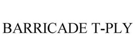 BARRICADE T-PLY