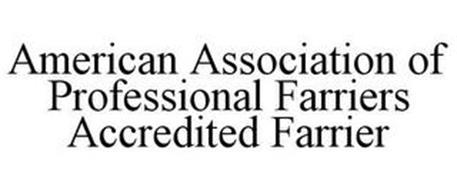 AMERICAN ASSOCIATION OF PROFESSIONAL FARRIERS ACCREDITED FARRIER