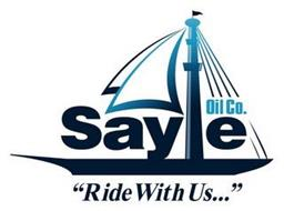 SAYLE OIL CO. RIDE WITH US...