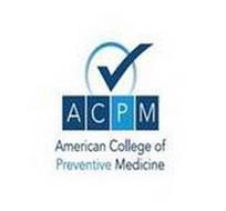 ACPM AMERICAN COLLEGE OF PREVENTIVE MEDICINE