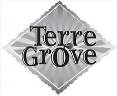 TERRE GROVE