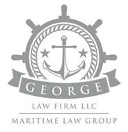 GEORGE LAW FIRM LLC MARITIME LAW GROUP