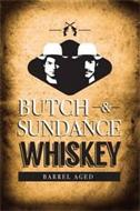 BUTCH & SUNDANCE WHISKEY BARREL AGED