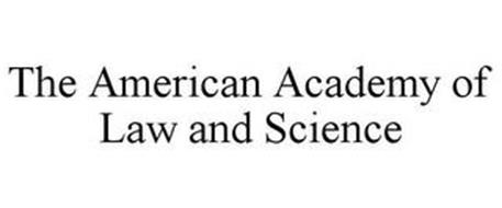 THE AMERICAN ACADEMY OF LAW AND SCIENCE