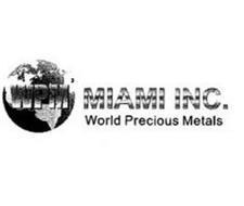 WPM MIAMI INC. WORLD PRECIOUS METALS