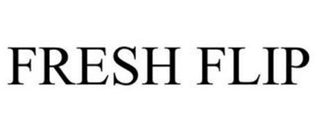 FRESH FLIP