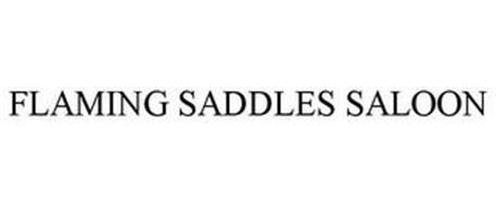 FLAMING SADDLES SALOON