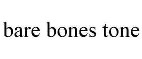 BARE BONES TONE