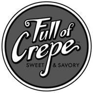 FULL OF CREPE SWEET & SAVORY