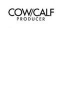 COW/CALF PRODUCER