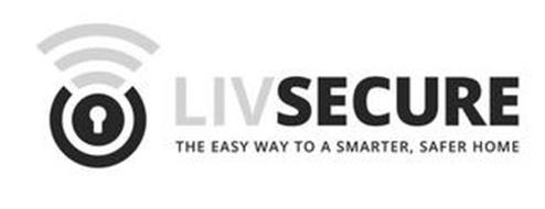 LIVSECURE THE EASY WAY TO A SMARTER, SAFER HOME