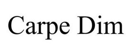 CARPE DIM