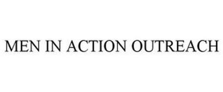 MEN IN ACTION OUTREACH
