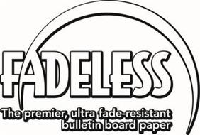 FADELESS THE PREMIER, ULTRA FADE-RESISTANT BULLETIN BOARD PAPER