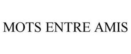 MOTS ENTRE AMIS
