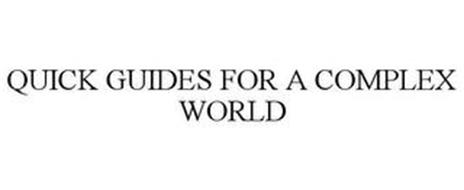 QUICK GUIDES FOR A COMPLEX WORLD