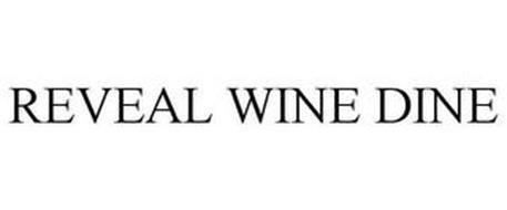 REVEAL WINE DINE