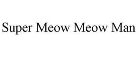 SUPER MEOW MEOW MAN