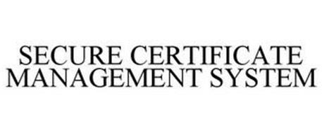 SECURE CERTIFICATE MANAGEMENT SYSTEM