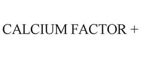 CALCIUM FACTOR +