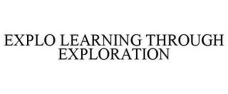 EXPLO LEARNING THROUGH EXPLORATION