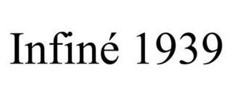 INFINÉ 1939