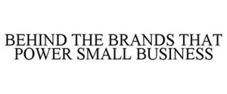 BEHIND THE BRANDS THAT POWER SMALL BUSINESS