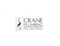 CRANE PLUMBING THE CLEAR CHOICE