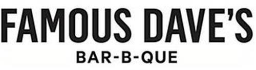 FAMOUS DAVE'S BAR-B-QUE