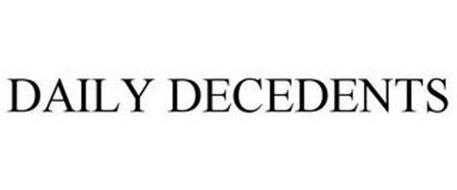 DAILY DECEDENTS