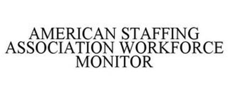 AMERICAN STAFFING ASSOCIATION WORKFORCE MONITOR