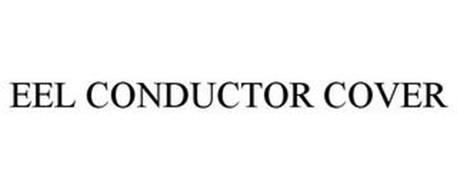 EEL CONDUCTOR COVER
