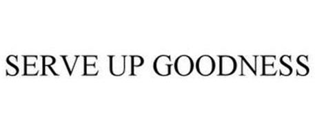 SERVE UP GOODNESS