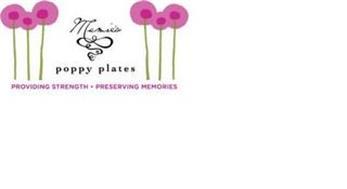 MAMIE'S POPPY PLATES PROVIDING STRENGTH  PRESERVING MEMORIES