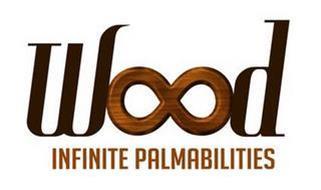 WOOD INFINITE PALMABILITIES
