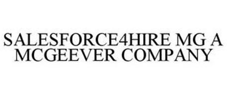 SALESFORCE4HIRE MG A MCGEEVER COMPANY