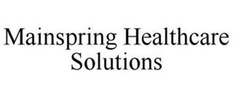 MAINSPRING HEALTHCARE SOLUTIONS