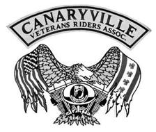 CANARYVILLE VETERANS RIDERS ASSOC. POW-MIA YOU ARE NOT FORGOTTEN