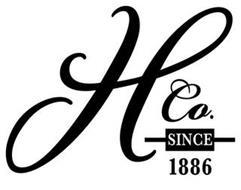 H CO. SINCE 1886