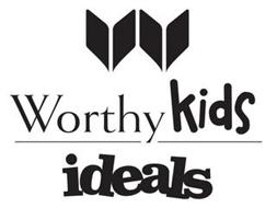 W WORTHY KIDS IDEALS