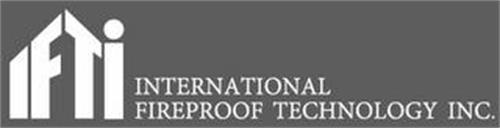 IFTI INTERNATIONAL FIREPROOF TECHNOLOGYINC.