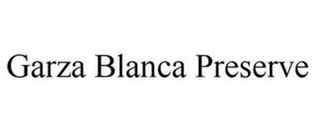 GARZA BLANCA PRESERVE