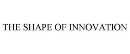 THE SHAPE OF INNOVATION