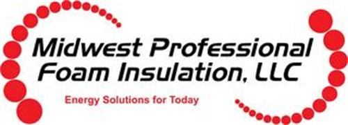 MIDWEST PROFESSIONAL FOAM INSULATION, LLC; ENERGY SOLUTIONS FOR TODAY