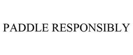 PADDLE RESPONSIBLY