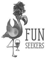 FUN SEEKERS