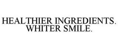 HEALTHIER INGREDIENTS. WHITER SMILE.