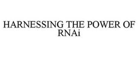 HARNESSING THE POWER OF RNAI