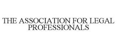 THE ASSOCIATION FOR LEGAL PROFESSIONALS